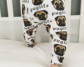 Handmade Pug Life Dog Baby Leggings - Newborn Baby Leggings - Toddler Leggings - Childrens Leggings - Dog Print Pants - Dog Print Leggings