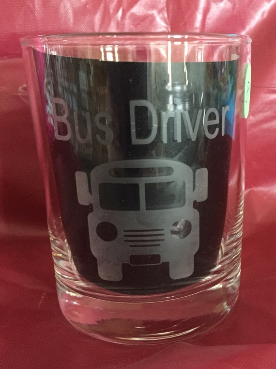 Bus Driver Glass Whiskey Glass School Gift Drinking Glass Etsy