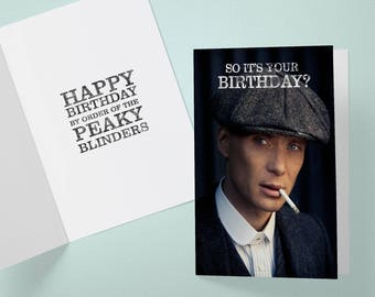 Peaky Blinders Birthday card A5 (Tommy)