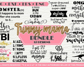 Funny mama BUNDLE 12 Designs | SVG, DXF, png, eps, Cutting File
