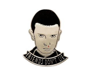 Eleven / Friends don't lie - Stranger Things inspired enamel pin