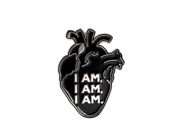 I am I am I am - Sylvia Plath inspired enamel pin