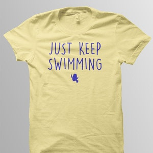 Finding Dory Disney Shirt Kids Just Keep Swimming Shirt Etsy