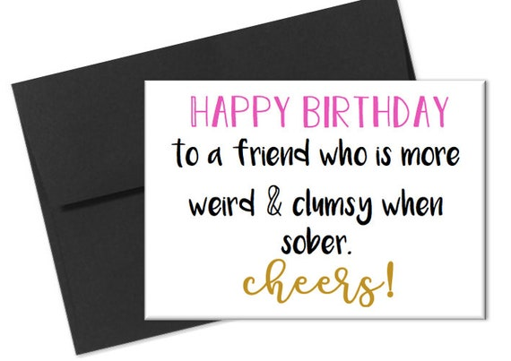 Naughty Birthday Card Clumsy Friend Facebook