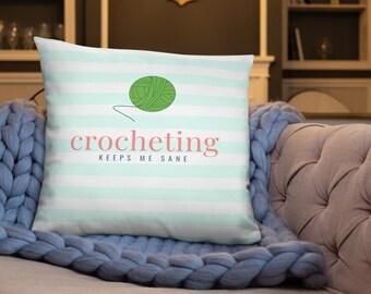 Crochet Keeps Me Sane Pillow / Accent Pillow / Crochet Gift / Crocheting / Crochet Accessory / Crochet Accent Pillow / Home Decor /