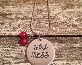 Hot mess~ Hand stamped jewelry~Stamped necklace
