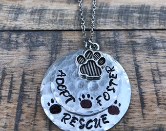 Adopt, Foster, Rescue~ Dog and animal lover necklace~ Animal adoption necklace