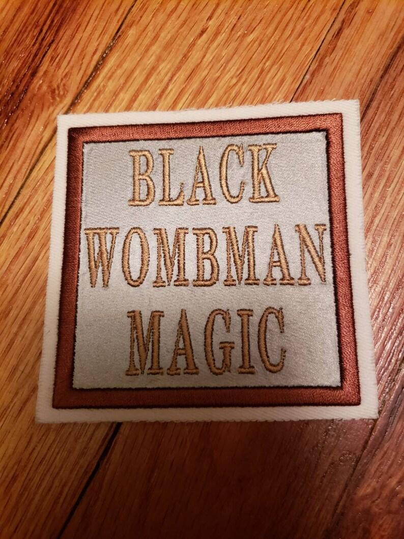 Black Wombman Magic
