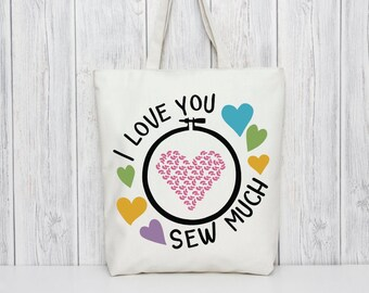 I Love You Sew Much SVG Cut File OR Sublimation File for Valentine's Day Projects