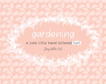 Hand Lettered Font Gardening Print Font for Computer - iPad - Android