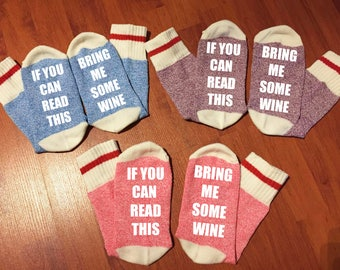 3 pairs of Wine Socks, Custom Sock, Bring a me glass of wine, If you can read this, Christmas Gift, Stocking Stuffers,Funny gifts, Xmas sock