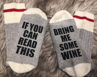 Wine Socks, Custom Sock, Bring a me glass of wine, If you can read this, Valentines Gifts, Valentines Day, Funny gifts, Xmas socks