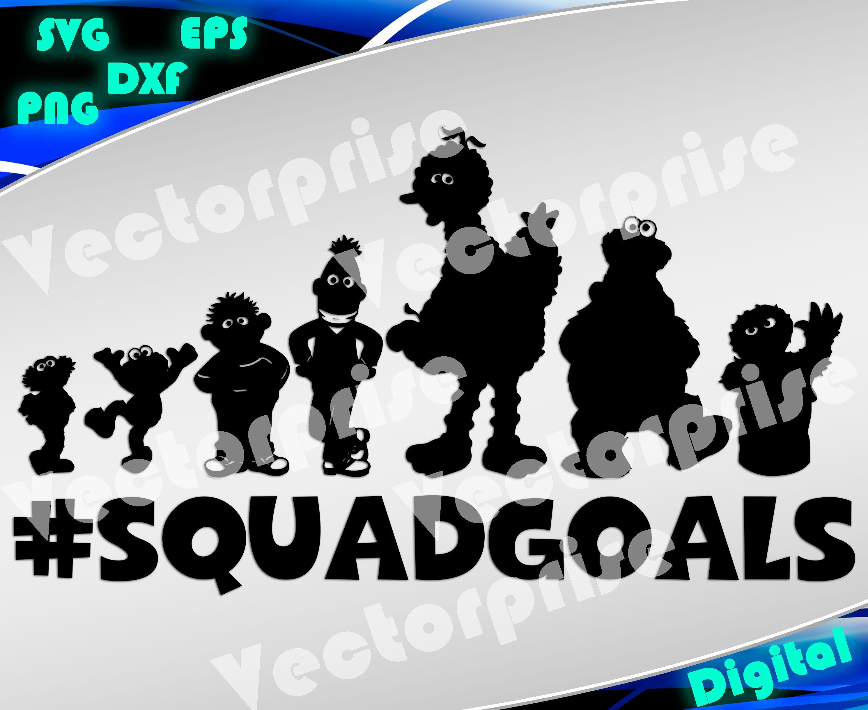 Sesame Street svg Sesame Street squadgoals Sesame Street | Etsy
