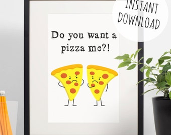 Funny Digital Print 'Do You Want a Pizza Me?' Pun Wall Art - Instant Download Card