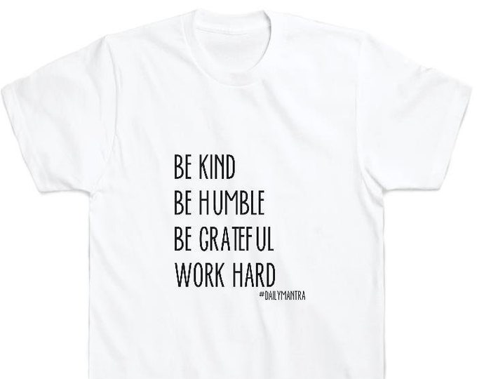 Featured listing image: Be Kind. Be Humble. Be Grateful. Work Hard. #dailymantra