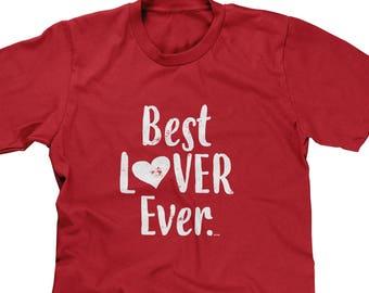 5964c6ecb Best Lover Ever Mens Short Sleeve T-shirt -Valentines Day Gift Funny Humor  Joke Single Girlfriend Boyfriend Relationship -DT-01109