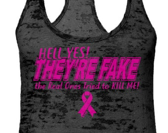 5b2919ba8 Hell Yes They're Fake Burnout Razorback Tank Top -Breast Cancer Pink Ribbon  Hope Love Strong Family Fighter Survivor-DT-01908