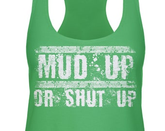 916389beb883cb Mud Up or Shut Up Razorback Tank Top - Country Patriotic Truck Funny Dirty  Off-Road Gift Present Girlfriend Boyfriend - DT-02060