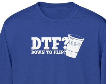 3593f8ea16 Down To Flip - Cup Mens Long Sleeve -Drinking Drinks Drunk Friends Family  Beer Party Happy Love Champion Funny Humor -DT-00240