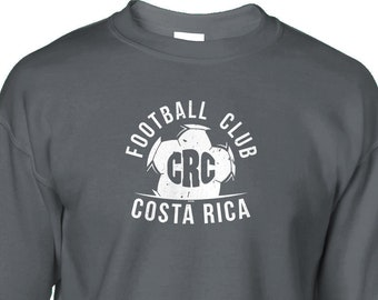 80e9457bf Football Club CRC Costa Rica Crewneck Sweatshirt Pullover - Soccer Country  Pride Defense Offense Goal Happy Friends Gift - DT-01657