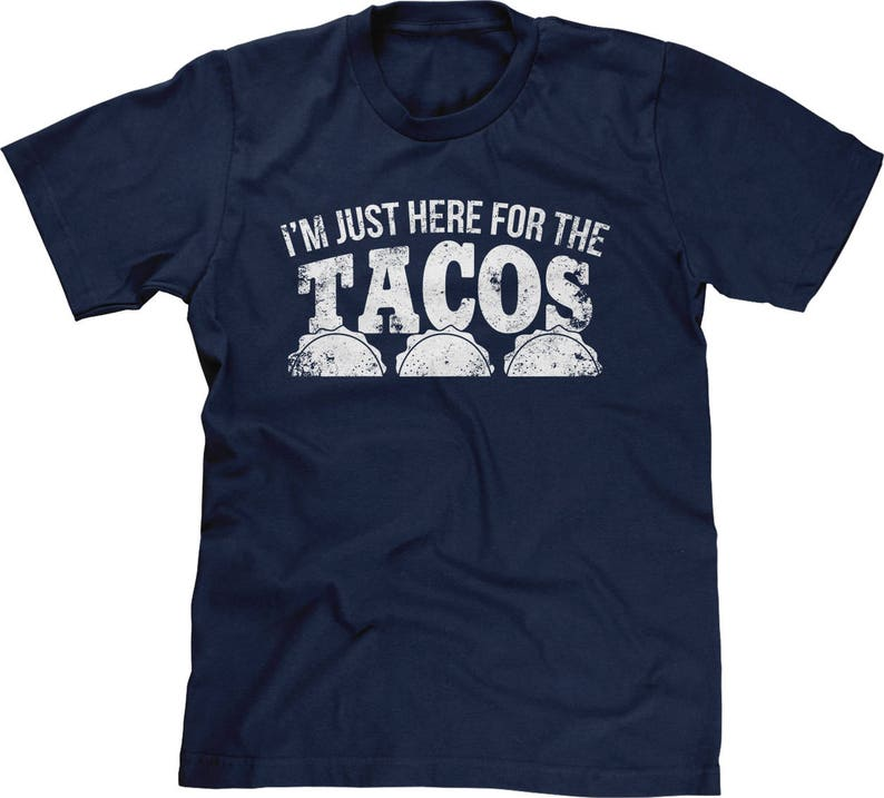 Im Just Here For The Tacos Mens Short Sleeve T-Shirt Masswerks Store