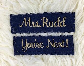 Personalized Garters, Wedding Garters, You're Next, Wedding Garter, Personalized Wedding Garters, Toss Garter, Wedding Garter Set