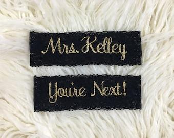 Wedding Garter, Personalized Garters, You're Next, Wedding Garters, Personalized Wedding Garters, Toss Garter, Wedding Garter Set