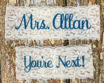 Personalized Garters, Something Blue, Personalized Garter, You're Next, Wedding Garter, Personalized Wedding Garters, Garters For Wedding