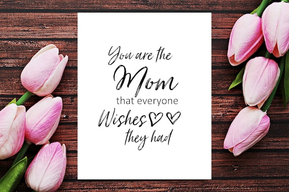 Happy Mothers Day Quotes, Mothers Day Printables, Quotes For Mom, Mothers  Day Quotes, Homemade Mothers Day Gift Ideas, Gift For Mom