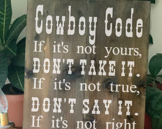 Western Home Decor, Christian Home Decor, Cowboy Code, Cowboy Home Decor, Rustic Home Decor, Christian Cowboy, Western Sign