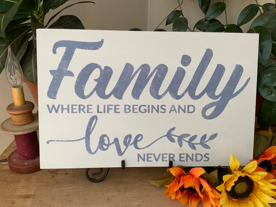 Living Room Sign/ Family, Where Life Begins and Love Never Ends/ Farmhouse Style Sign/ Western and Country Decor/ House Warming/  Wedding