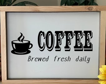 Coffee Brewed Fresh Daily, Country Coffee Sign, Kitchen Sign, Western Rustic Framed Sign, House Warming Gift