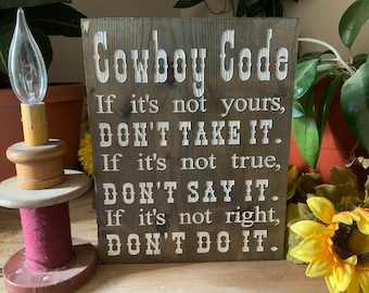Cowboy Code Shelf Sign, Rustic Western Cowboy Decor, Engraved and Hand Painted