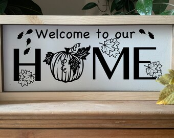 Welcome to our Home, Autumn Fall Rustic Framed Sign with Pumpkin and Falling Leaves, Thanksgiving Halloween Decor, Western Wall Art