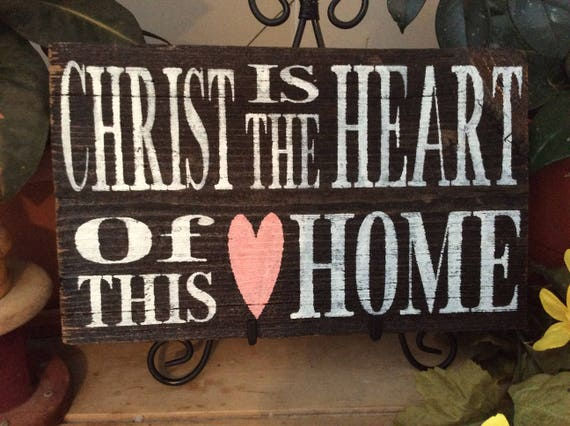 Christ is the Heart of This Home, Christian Home Decor, Barnwood Sign, Western Rustic Wall Decor,