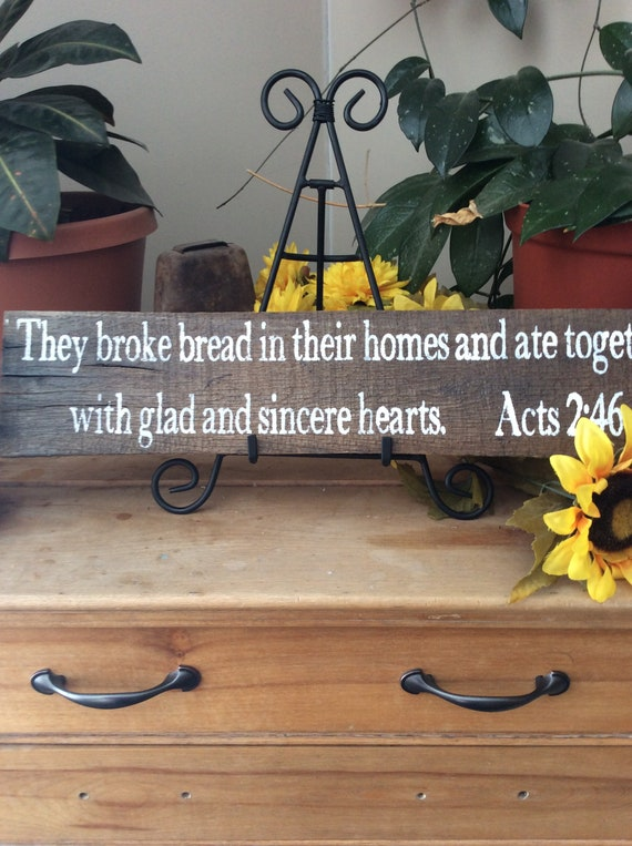 Bible Verse Sign, Scripture Verse Sign, They Broke Bread in Their Homes, Christian Home decor, kitchen decor, western Home decor