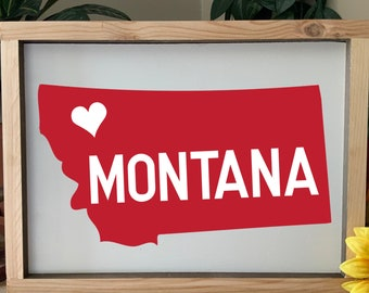 Montana Home Sign,  I love Montana  framed sign, Western Rustic Wall Art, Home State Sign, Customize with your state