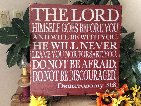 Bible Verse Sign, Deuteronomy 31:8, The Lord Himself Goes Before You, Scripture Verse Sign, Christian Home Decor, Rustic Sign