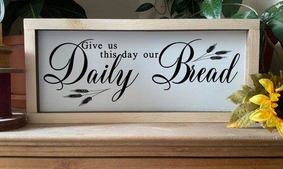 Give Us This Day Our Daily Bread framed sign, Christian Scripture Verse Kitchen Decor,  Rustic Western Wall Art