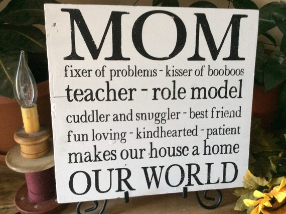 Gift For Mom, Mom Sign, Western Home Decor,  Rustic Home Decor, Barnwood Sign, Gift For Her, Mom is Our World Sign