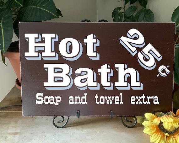 Rustic Western Bathroom Sign, Hot Bath, Soap and Towel Extra, Vintage Farmhouse Style Bathroom Decor, Housewarming Wedding Gift