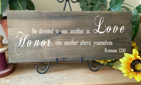 Be devoted to one another in Love, Scripture Bible Verse Sign, Wedding Anniversary Gift, Western Rustic Home Decor Wall Art