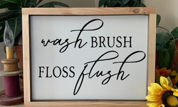 Wash, Brush, Floss, Flush Bathroom Sign, Farmhouse Bathroom Sign, Western Rustic Framed Sign, Country Bath