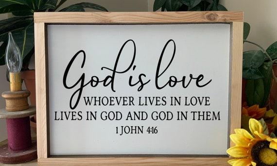 God is Love,  1 John 4 16, Bible Scripture verse framed sign, Christian decor, Rustic Western Wall Art