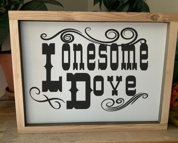 Lonesome Dove Framed Sign, Rustic Western Cowboy Wall Art for Man Cave or Gift for Dads Birthday or Fathers Day