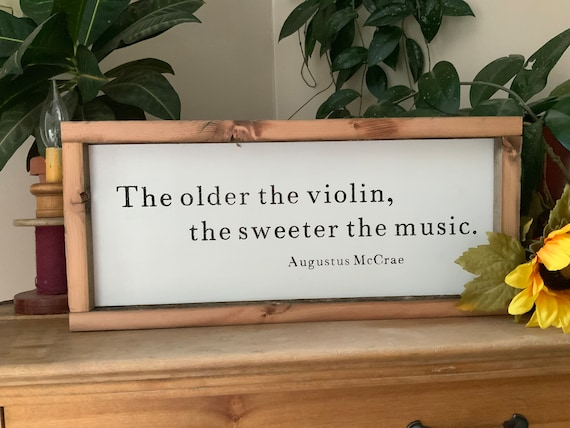 The Older The Violin The Sweeter The Music/ Lonesome Dove Augustus McCrae Quote/ Rustic Western Framed Sign/ Man Cave Sign/ Fathers Day Gift