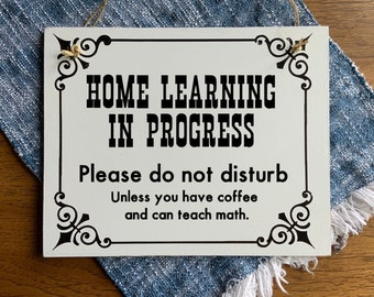 Home Learning in progress, do not disturb door sign, home virtual school, social distancing sign for back to school, rope hanger