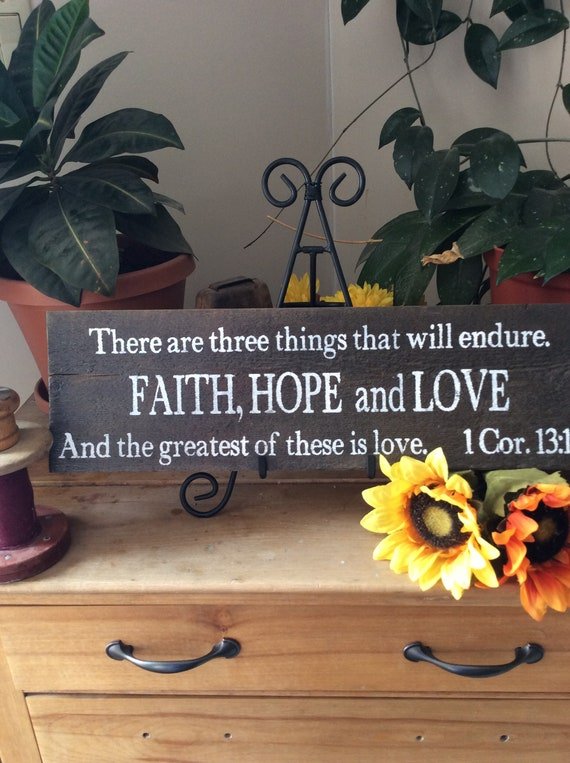 Bible Verse Sign, Scripture Verse Sign, Christian Home Decor, Faith Hope and Love, western Home Decor, Western Sign, Rustic Decor, Barnwood