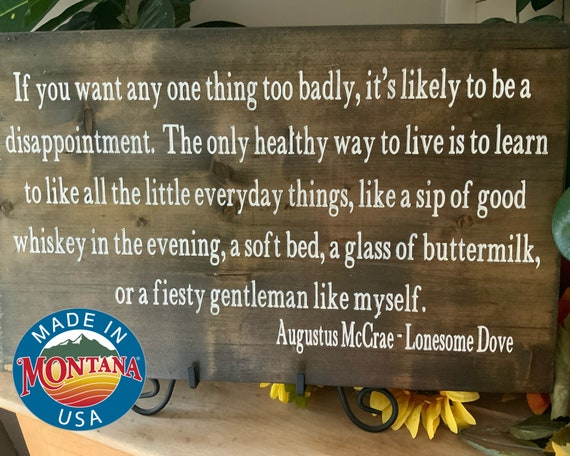 Lonesome Dove Sign, Gus McCrae Quote, Western Sign, Rustic Decor, Cowboy Sign, Western Movie Quote, Barnwood Sign, Gift For Him, Dad Gift