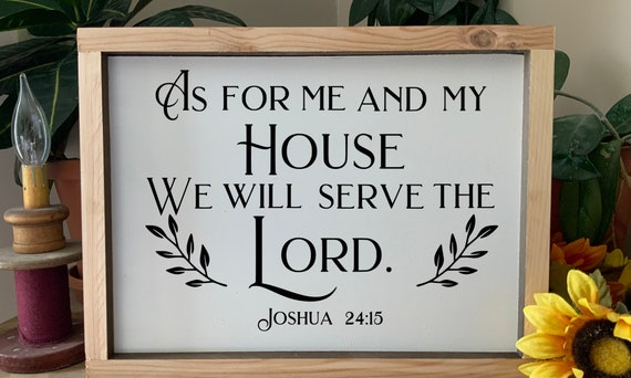 As for me and my house, we will serve the Lord, Joshua 24:15, Bible Scripture verse framed sign, Christian decor, Rustic Western Wall Art